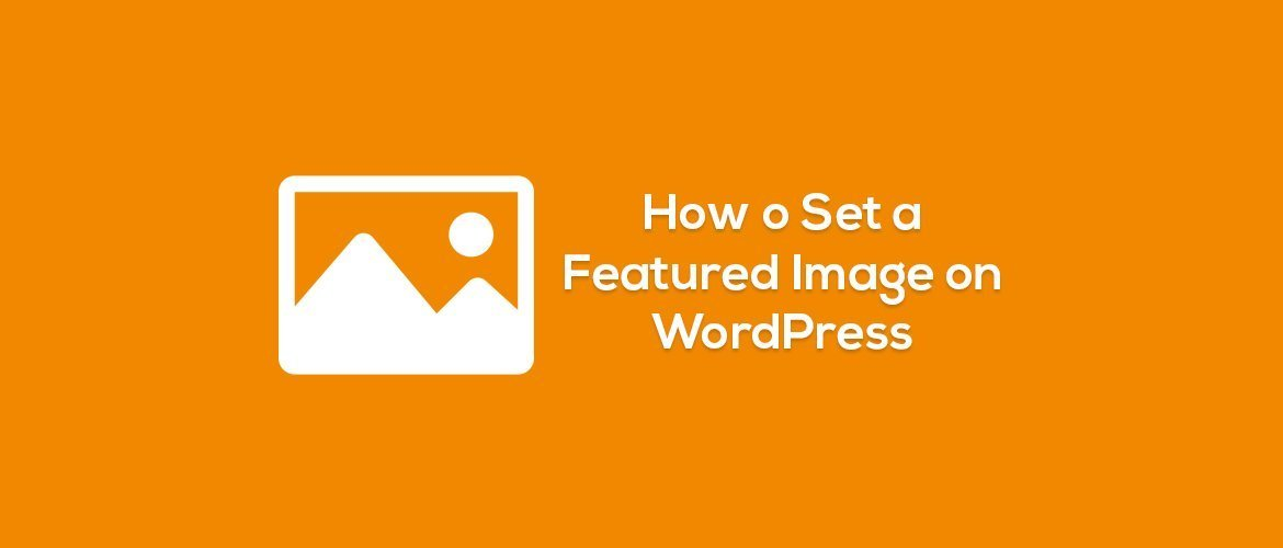 how to set featured image on wordpress