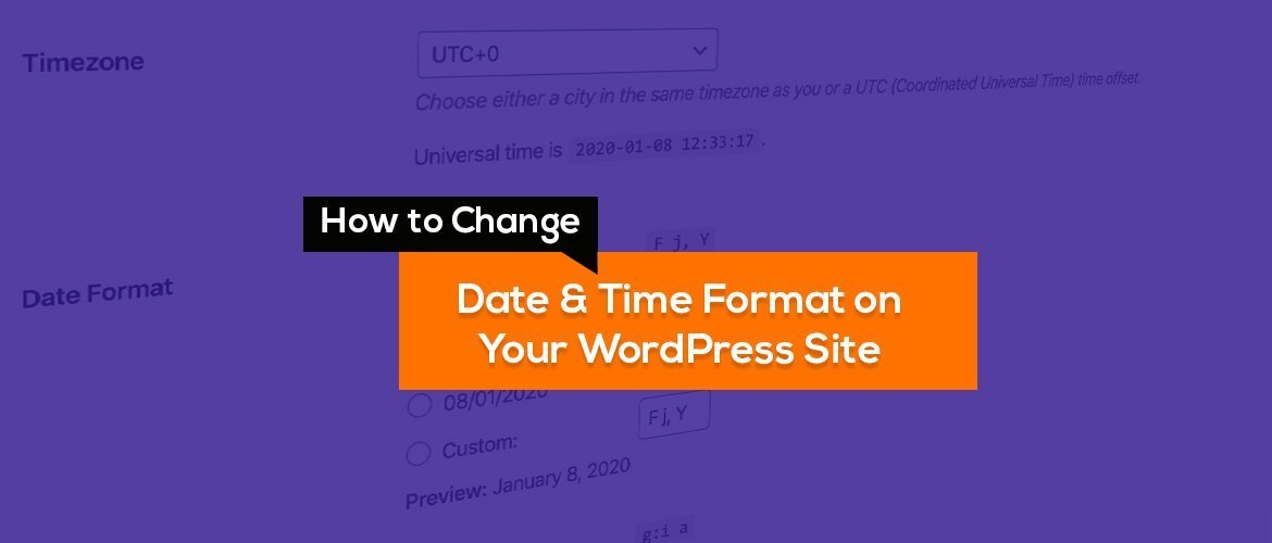 Date & change Time Format on Your WordPress Site
