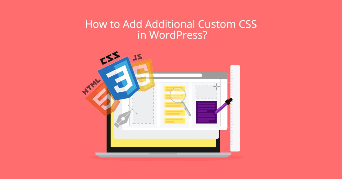 How to add Custom CSS in WordPress