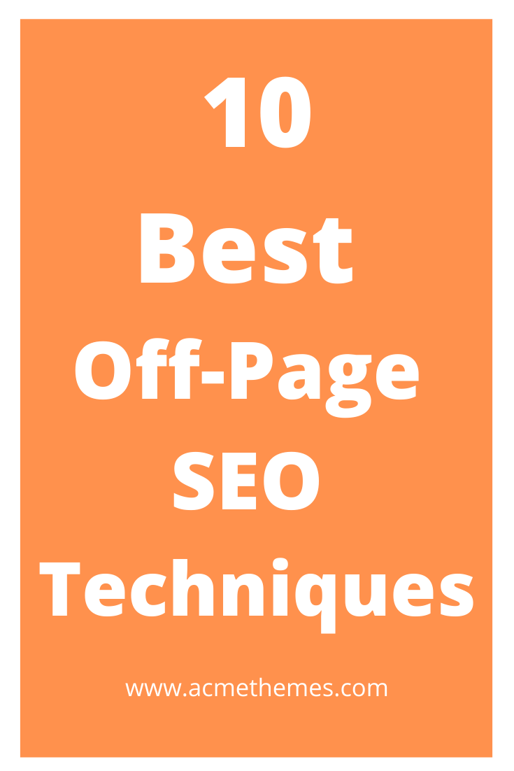 10 Best Off-Page SEO Techniques