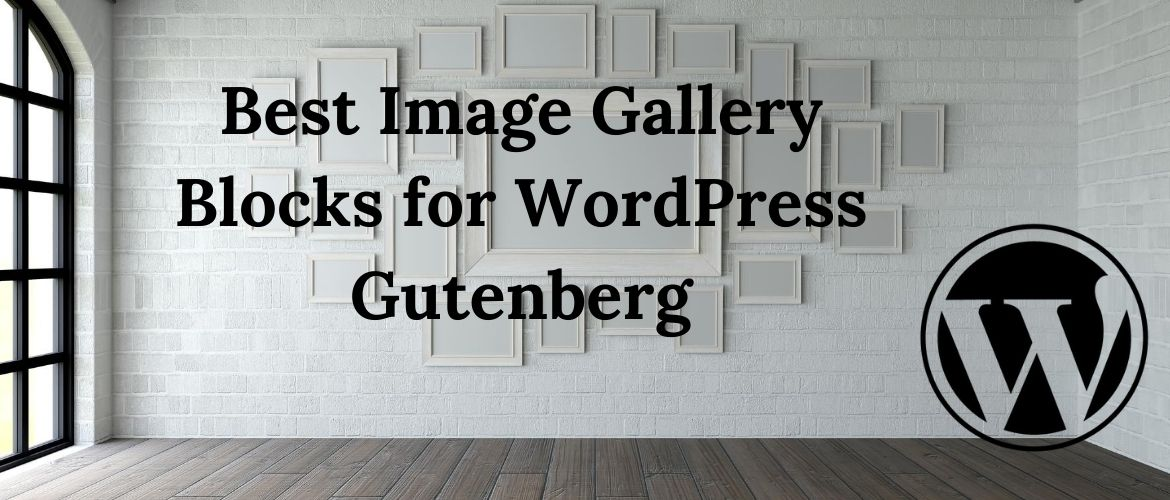 Best-Image-Gallery-Blocks-for-WordPress-Gutenberg