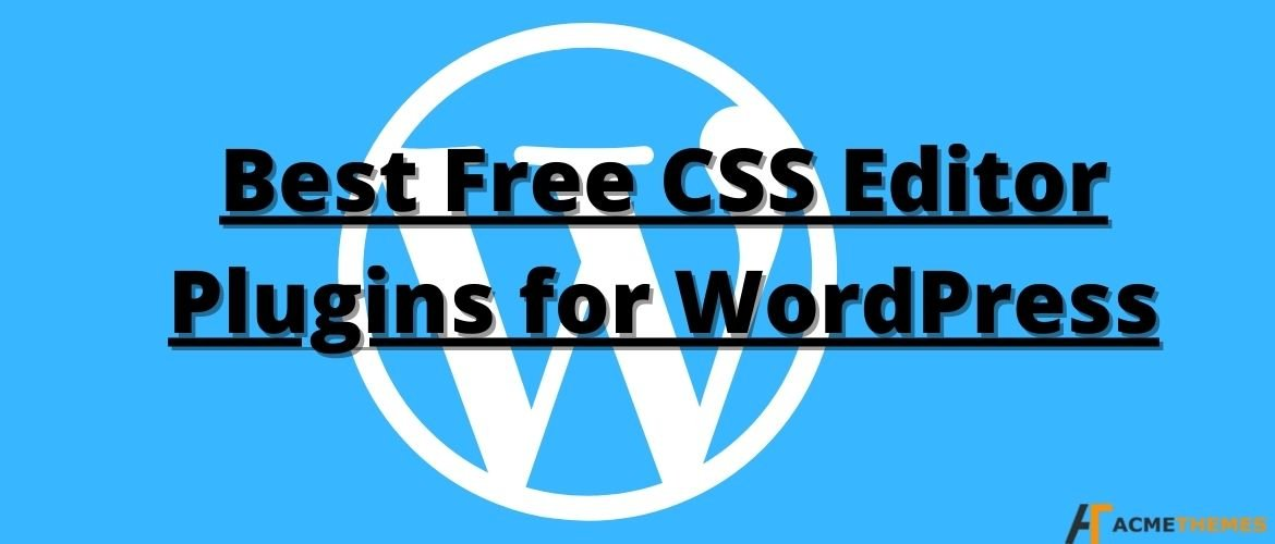 Best-Free-CSS-Editor-Plugins-for-WordPress