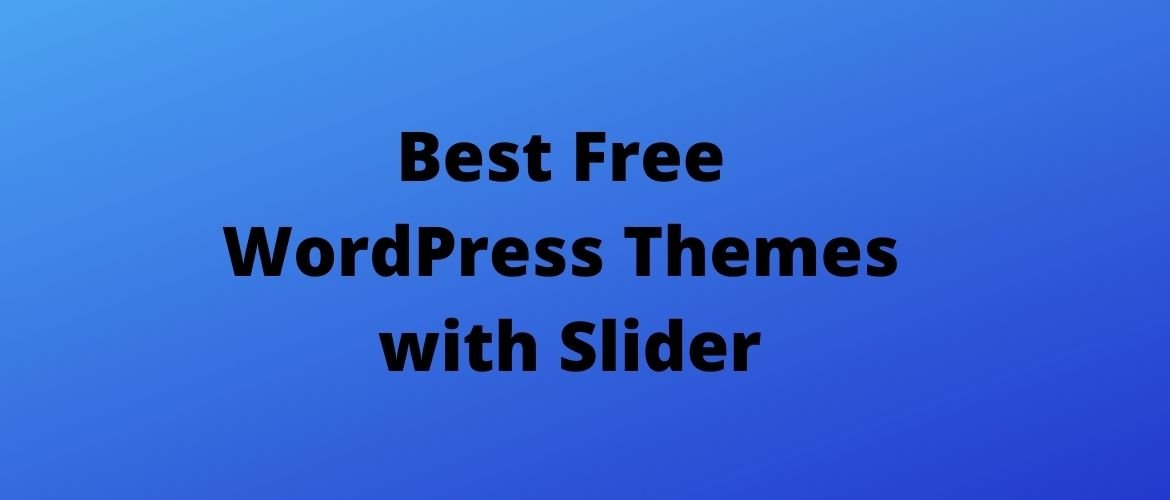 Best-Free-WordPress-Themes-with-Slider