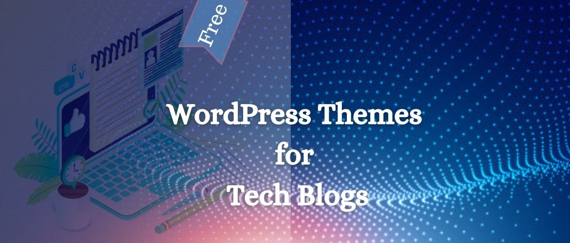 free- WordPress-Themes-for-Tech-Blogs