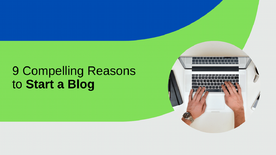 9-compelling-reasons-to-start-a-blog