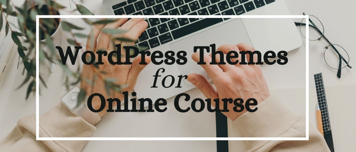 Best-free-wordpress-themes-for-online-course