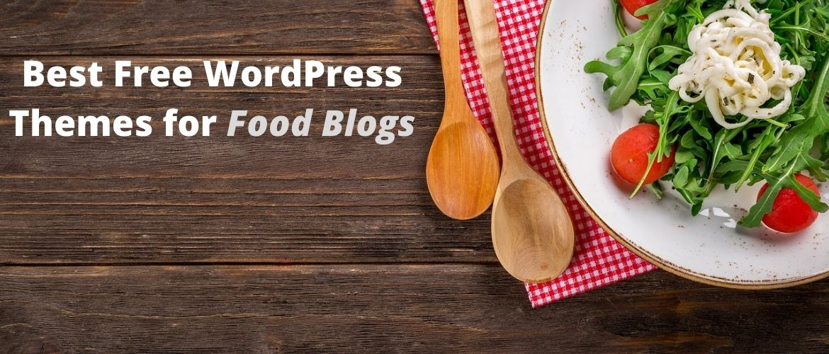 Best-Free-WordPress-Themes-for-Food-Blogs