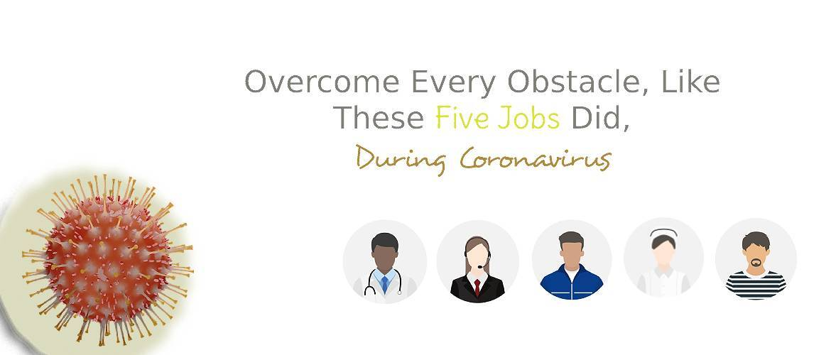 Overcome-Every-Obstacle,-Like-These-Five-Jobs-Did-During-Coronavirus