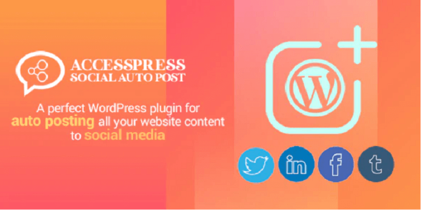 AccessPress- Social-Auto-Post-5-Essential-WordPress-Plugins-For-Blog-Based-Businesses