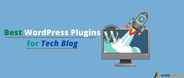 Best-WordPress-Plugins-for-Tech-Blog